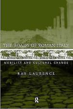 The Roads of Roman Italy von Ray Laurence (1999, Gebundene Ausgabe)