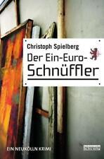 Christoph Spielberg - Der Ein-Euro-Schnüffler /4