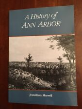 History of Ann Arbor Michigan, Jonathan Marwil, University Wolverines, 1991