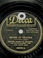 "Sister Rosetta Tharpe Beams Of Heaven/ Precious Memories 78 RPM Blues Gospel 10"""