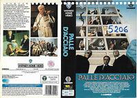 PALLE D'ACCIAIO (1985) vhs ex noleggio