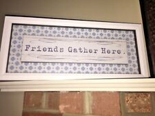 Shabby Chic 8X20 Primitive Glass Frame Friends Gather Here Sign Wall ART PICTURE