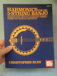 Harmonics for The 5-String banjo book by Christopher Rudy