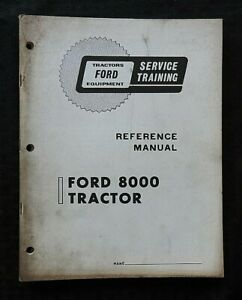 1970's FORD 8000 TRACTOR TECHNICIAN SERVICE SCHOOL MANUAL LOTS OF PHOTOS