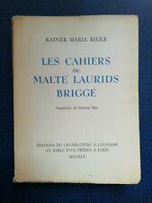 RAINER MARIA RILKE LES CAHIERS DE MALTE LAURIDS BRIGGE 1945