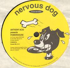 Anthony Acid Presents Powerhouse – Powerful - Nervous Dog – ND 20169 - Usa 1995