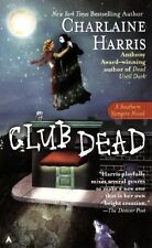 Club Dead (Sookie Stackhouse/True Blood, Book 3) L