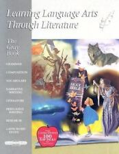 Learning Language Arts Through Literature: The Gray Book : Learning Language...