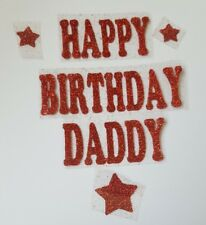 Happy Birthday Daddy Iron on transfer in 8 colours size 20cm x 2.5cm