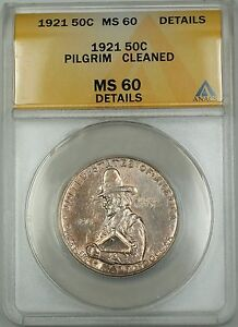 1921 Pilgrim Commemorative Silver Half 50c Coin ANACS MS-60 Details Cleaned