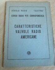 LIBRETTO VALVOLE RADIO AMERICANE FIVRE CARATTERISTICHE SCUOLA RADIO ELETTRA