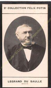 Chromo trade card Photo HENRI LEGRAND DU SAULLE médecin circa 1907