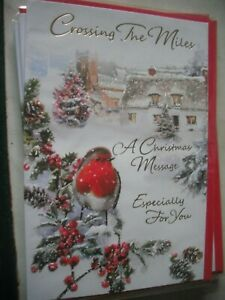 CROSSING THE MILES a Christmas Message Especially For You (Robin) Card