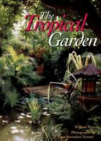 The Tropical Garden by Warren, William , Hardcover