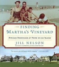 Finding Martha's Vineyard: African Americans at Home on an Island, Nelson, Jill,