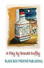 A Squeaky Wheel Gets Oiled : Adapted for the Stage from a Story by Brenda...