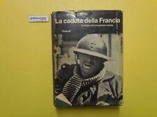 J 5175 LIBRO LA CADUTA DELLA FRANCIA DI WILLIAM L SHIRER 1971