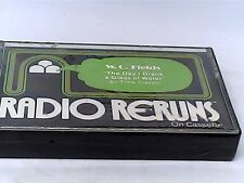 "RADIO RERUNS #20- CASSETTE  W.C. FIELDS  ""THE DAY I DRANK A GLASS OF WATER"" NEW"