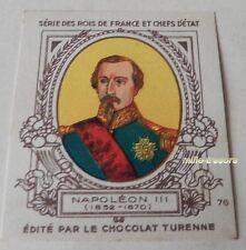 NAPOLEON III - Série ROIS de FRANCE & CHEFS d'ETAT CHROMO Image CHOCOLAT TURENNE