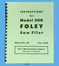 Foley Belsaw Model 200 Saw Filer Operator & Parts Manual *1109