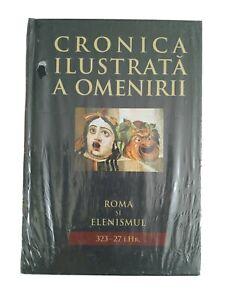 Roma si Elenismul, Cronica Ilustrata a Oamenirii Book in Romanian