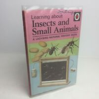 Vintage Ladybird Book INSECTS AND SMALL ANIMALS Series 651 - 15p Net - Hardback