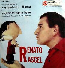 """TROVAJOLI ARRIVEDERCI ROMA 7"""" VOGLIAMOCI TANTO..RENATO RASCEL-GARINEI-GIOVANNINI"""