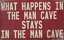 """What Happens In The Man Cave Stays in The Man Cave  8""""x 12"""" Tin NIP FREE SHIP US"""