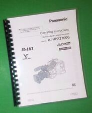 "LASER 8.5X11"" Panasonic AJ-HPX2700G Video Camera 206 Page Owners Manual Guide"