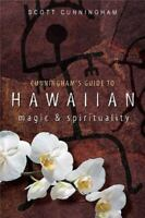 Cunningham's Guide to Hawaiian Magic and Spirituality Scott Cunningham Preowned