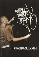 Graffiti at Its Best: Montana Writer Team by Ruedione Spray Paint Hardcover