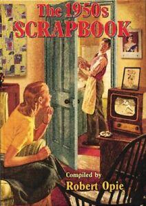 The 1950s Scrapbook (Scrapbook) by Robert Opie Hardback Book The Cheap Fast Free