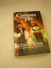 Commanded to his Bed by Denise Lynn 2007 pb
