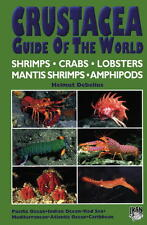 Crustacea: Guide of the World, by Helmut debelius