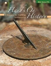 Hands on History: A Resource for Teaching Mathematics (Notes)-ExLibrary
