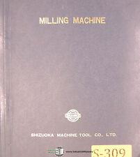 Shizuoka AN-S, Millmaster Milling Machine, Operations & Parts Manual Year (1979)