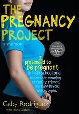 The Pregnancy Project: A Memoir