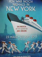 Ich war noch niemals in New York - Musical  Berlin  Plakat  Poster NEU & RAR !!!