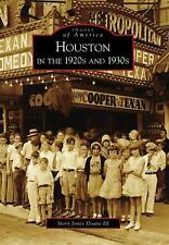 Houston in the 1920s and 1930s (Images of America)