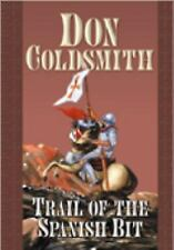 Trail of the Spanish Bit (Center Point Premier Western (Large Print)), Coldsmith