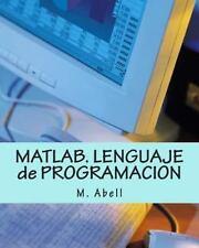 MATLAB. LENGUAJE de PROGRAMACION by M. Abell (2014, Paperback)