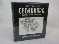 SIGNED Harold E. Hansen SKETCHES OF CEDARBURG 100 Years 1985 1stEd HC/DJ
