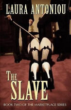 The Slave by Laura Antoniou.