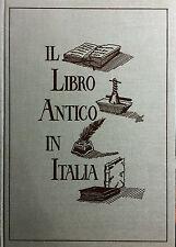 (Bibliografia) D. Mugnaini - IL LIBRO ANTICO IN ITALIA - SCHEDE E QUOTAZIONI
