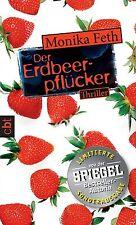 Der Erdbeerpflücker von Monika Feth (2012, Taschenbuch)