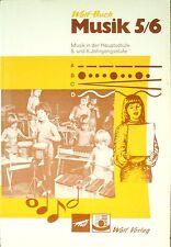 Wolf-Schülerbuch  Musik 5/6  Musik in der Hauptschule  5. und 6. Jahrgangsstufe