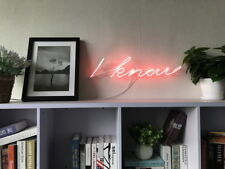 New I Know Neon Sign For Bedroom Wall Art Home Decor Artwork Light With Dimmer
