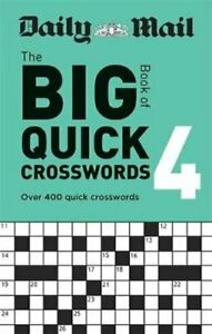 Daily Mail Big Book of Quick Crosswords Volume 4 by Daily Mail 9780600637172