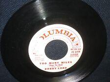 """Bobby Lord """"Too Many Miles/Swamp Fox"""" 45 PROMO"""