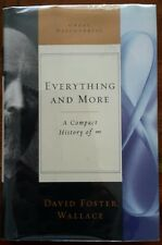 David Foster Wallace~Everything and More~2003 1st Edition/1st Print Mylar Cover